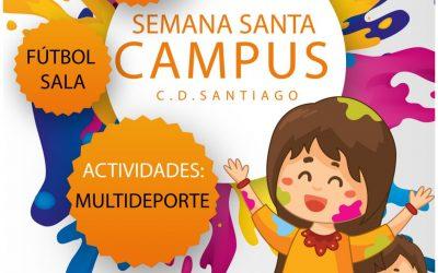 CAMPUS DE SEMANA SANTA C.D. SANTIAGO